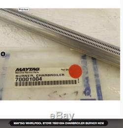 Maytag Amana Jenn-Air Stove Range Surface Burner Tube 70001004, 70001009