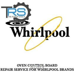 Repair Service For Whirlpool Oven / Range Control Board 6610456